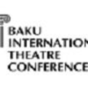 IV Baku International Theatre Conference, 7-8 November 2016