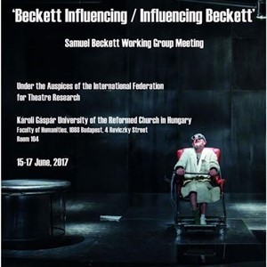 Poster of Samuel Beckett Working Group in Budapest, 15-17 June, 2017