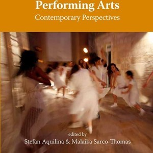 New Book - Interdisciplinarity in the Performing Arts: Contemporary Perspectives