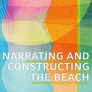 Narrating and Constructing the Beach, 14–16 June 2018 (LMU Munich)