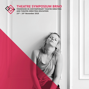 Call for Proposals - Theatre Symposium Brno 2018