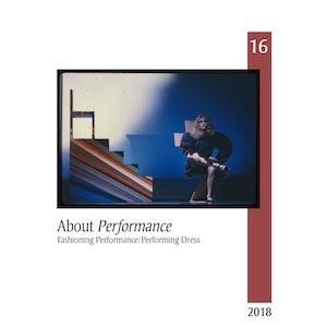 Out now: About Performance 16: Fashioning Performance/Performing Dress