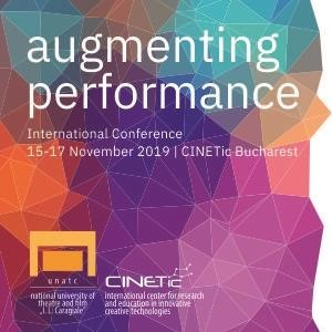 CfP: Augmenting Performance International Conference | 15-17 November 2019 | Bucharest