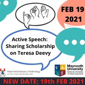 New Date for Active Speech: Sharing Scholarship on Teresa Deevy
