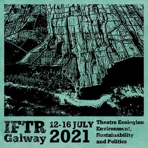 IFTR Galway 2021 Important Update