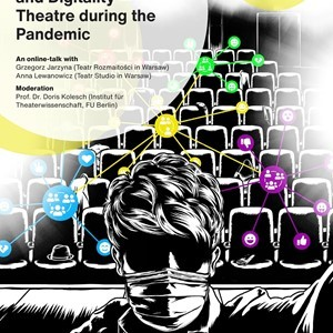 Invitation to the online event series: Theatre During the Pandemic - Temporal Communities and Digitality